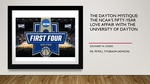 The Dayton Mystique: The NCAA's Fifty-Year Love Affair with the University of Dayton