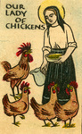 Our Lady of Chickens holy card