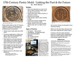 17th-Century Pastry Mold: Linking the Past and the Future