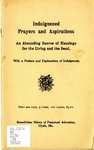 Indulgenced Prayers and Aspirations: An Abounding Source of Blessings for the Living and the Dead. With a Preface and Explanation of Indulgences. by Benedictine Convent of Perpetual Adoration (Clyde, Mo.)