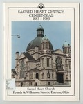 Sacred Heart Church Centennial, 1883-1983
