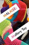 Postcard: 'Malaise' by Mallory Tay