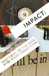 Postcard: 'Impact' by Misty Thomas-Trout, Joseph Hoffman, and Ellie Richards